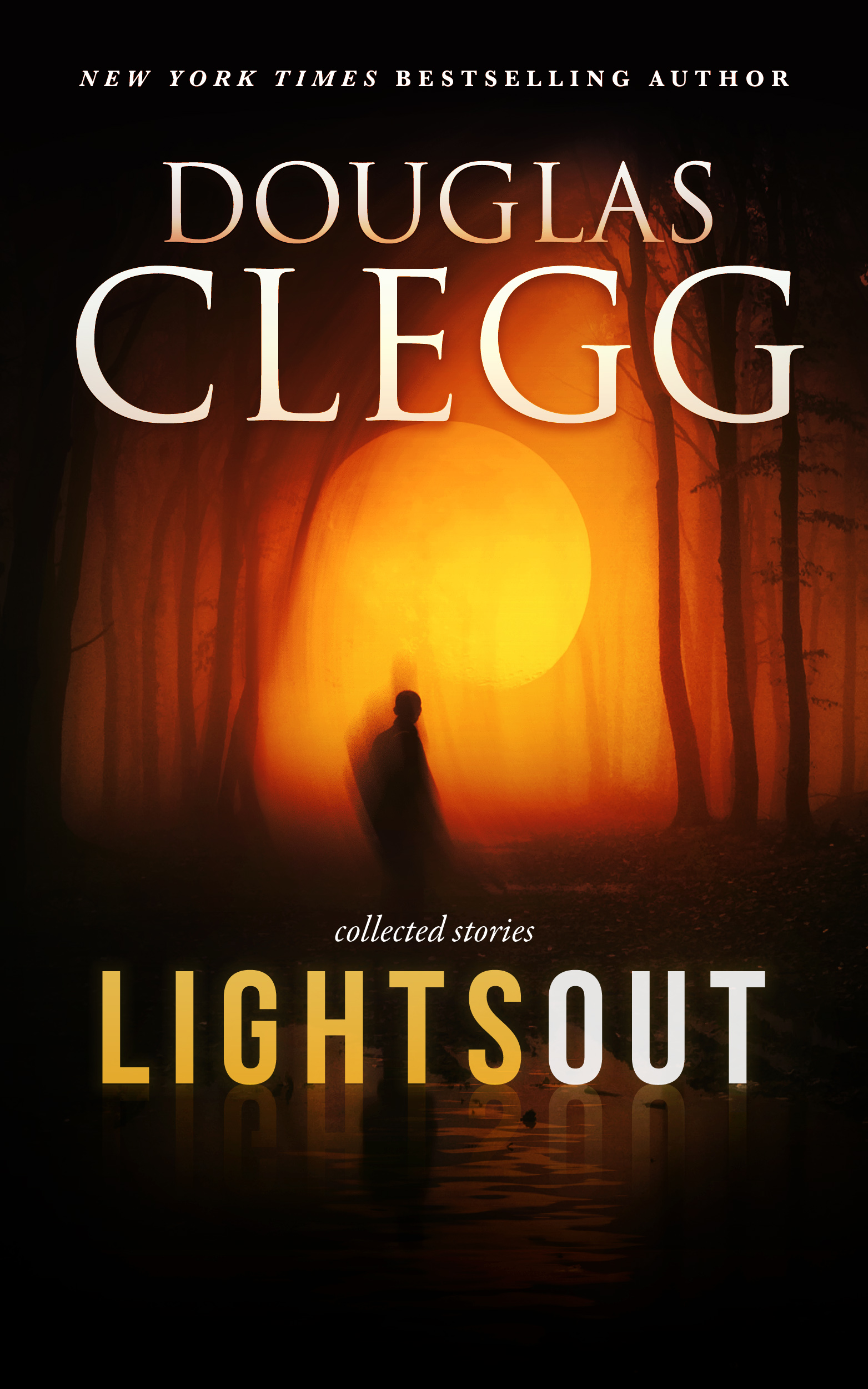 Lights Out by Douglas Clegg