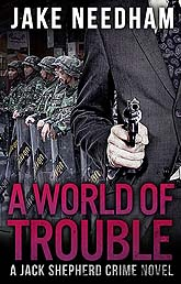 Cover Design 009 AWorldofTrouble7