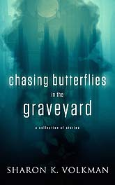 Chasing Butterflies in the GraveyardEbookB Book Cover Sample