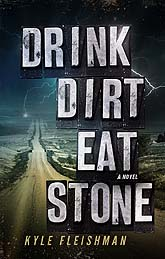 Drink Dirt Eat Stone
