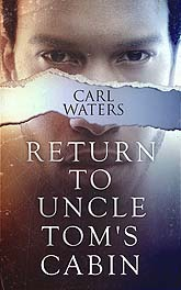 Return To Uncle Toms Cabin Cover Design