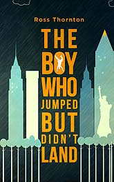 Cover Design The Boy Who Jumped But Didnt Land Ebook
