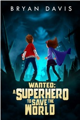 Wanted A Superhero to Save the World e Book Cover Design