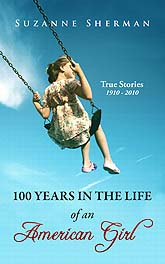 100 Years in the Life of An American Girl Ebook