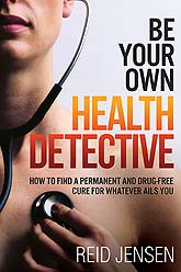 Cover Be Your Own Health Detective