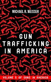 Gun Trafficing in America